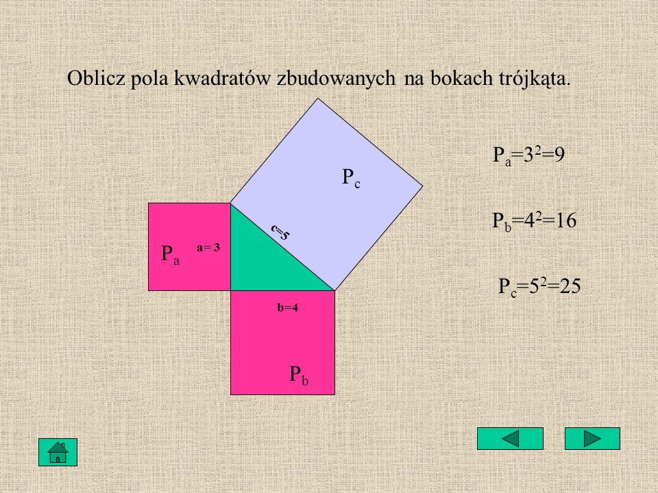 Oblicz pola kwadratów zbudowanych na bokach trójkąta.
