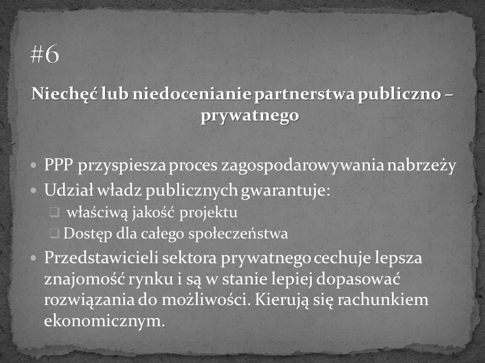 Niechęć lub niedocenianie partnerstwa publiczno – prywatnego