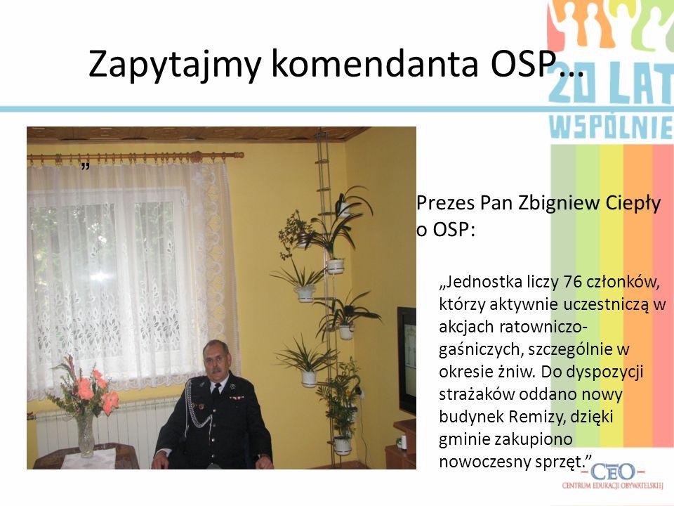 Zapytajmy komendanta OSP…