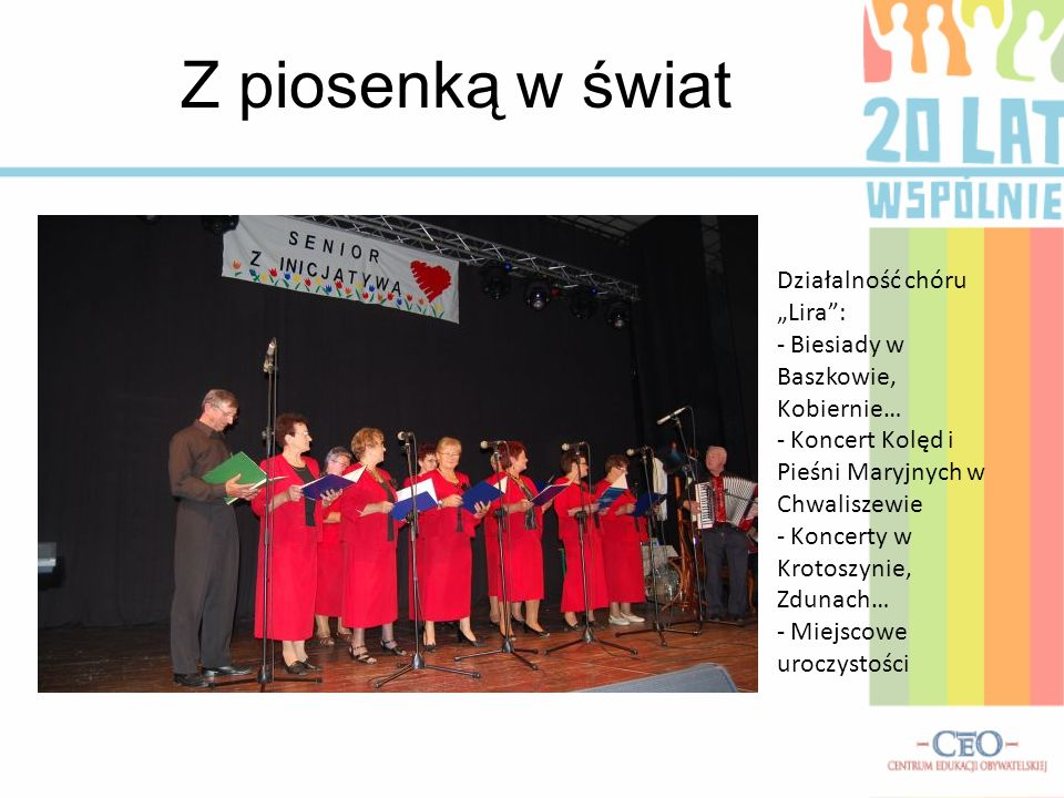 """Z piosenką w świat Działalność chóru """"Lira :"""