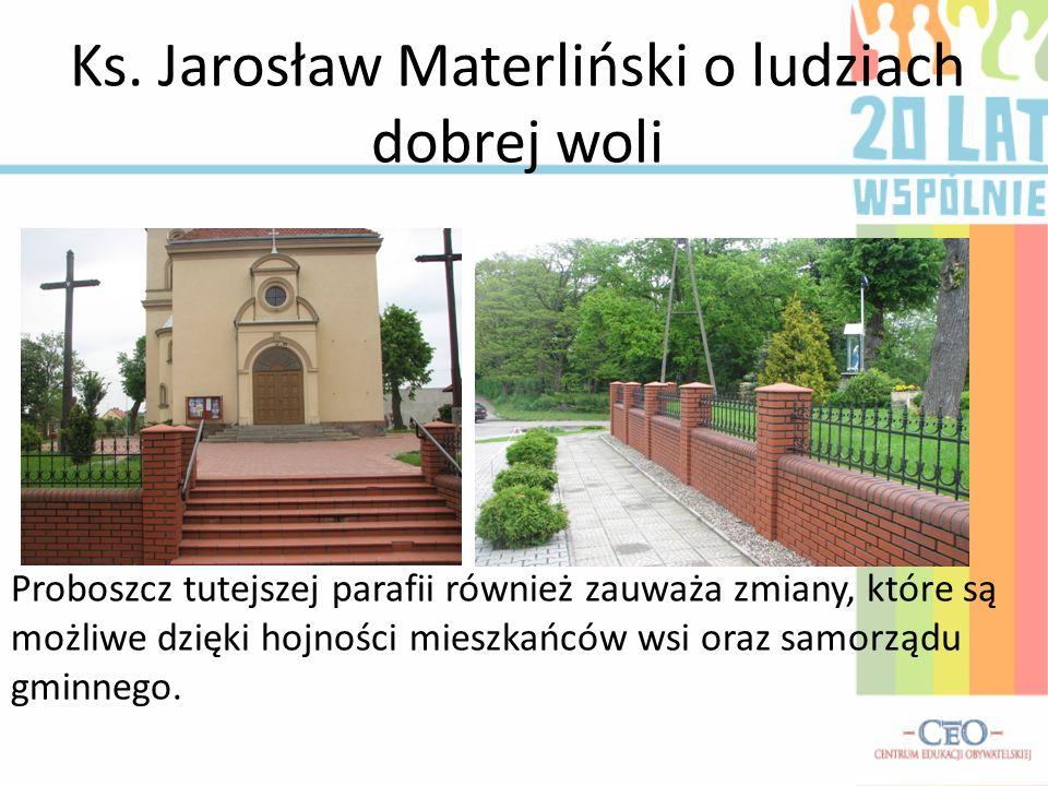 Ks. Jarosław Materliński o ludziach dobrej woli