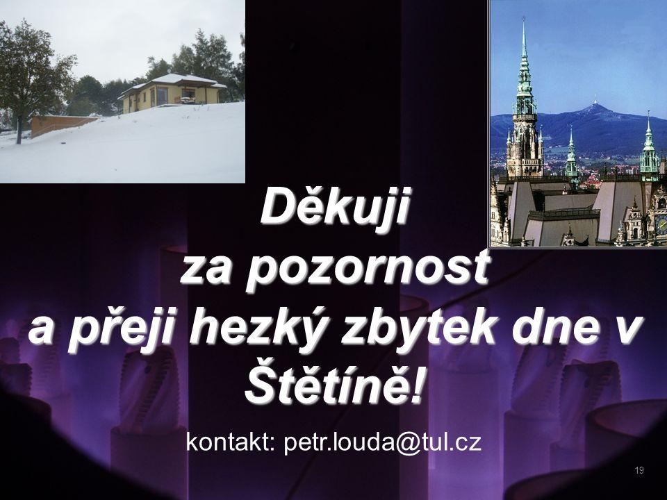 a přeji hezký zbytek dne v Štětíně!
