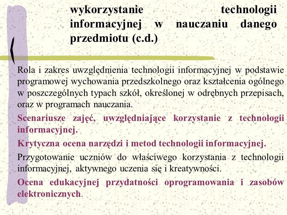 wykorzystanie technologii informacyjnej w nauczaniu danego przedmiotu (c.d.)