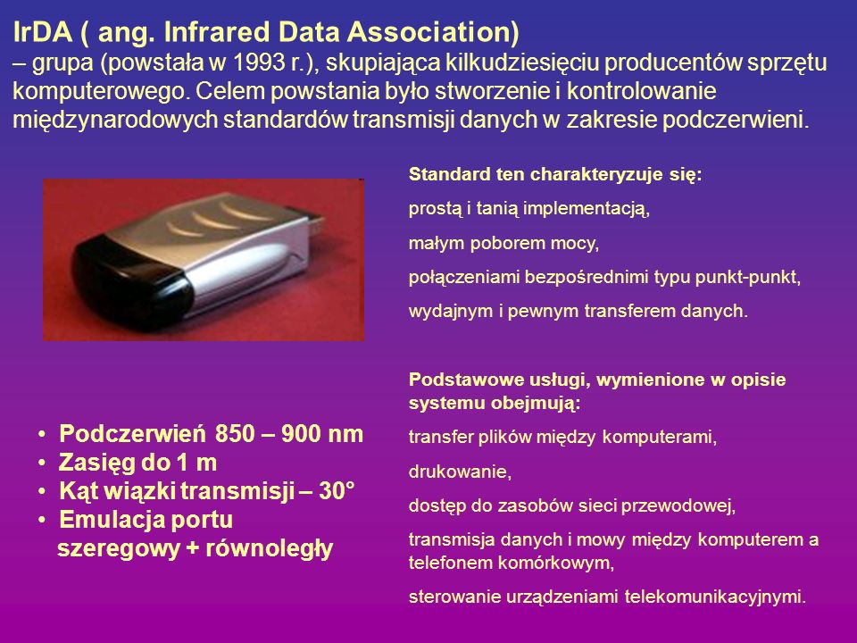 IrDA ( ang. Infrared Data Association)