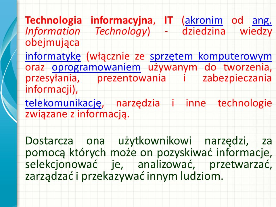 Technologia informacyjna, IT (akronim od ang