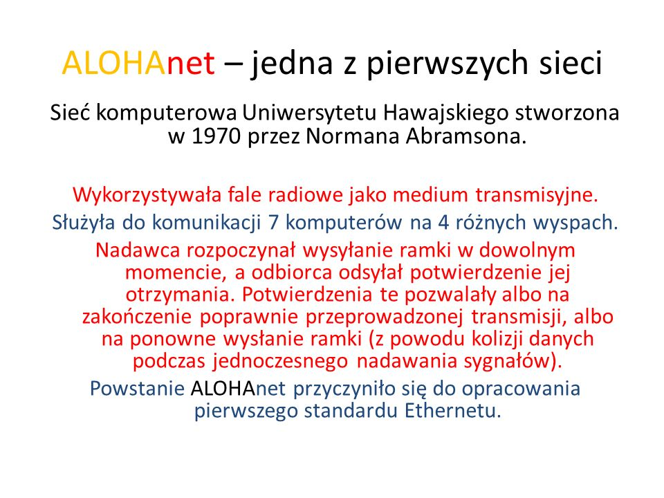 ALOHAnet – jedna z pierwszych sieci