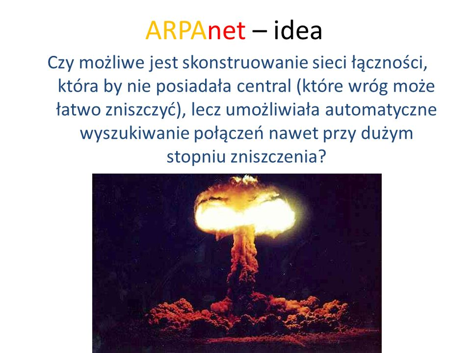 ARPAnet – idea