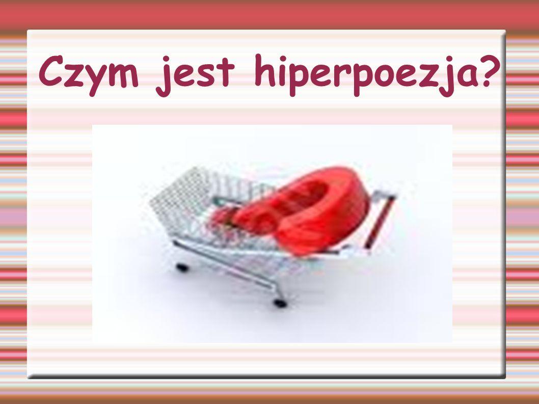 Czym jest hiperpoezja