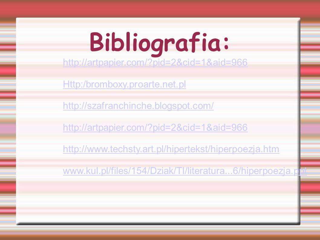 Bibliografia: http://artpapier.com/ pid=2&cid=1&aid=966