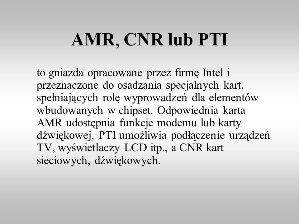 AMR, CNR lub PTI
