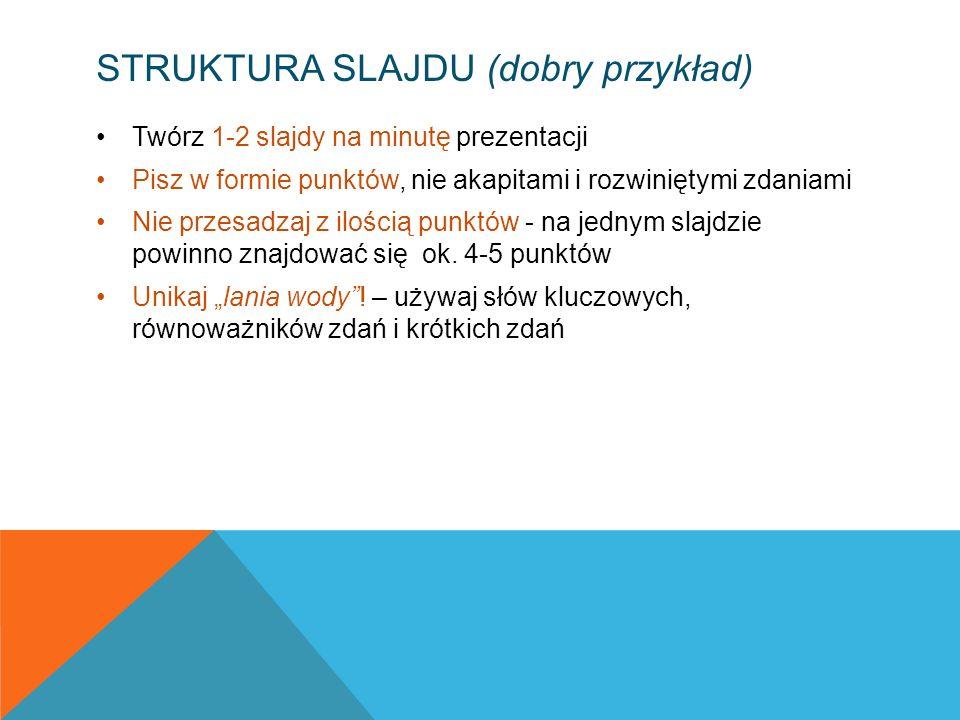 Struktura slajdu (dobry przykład)