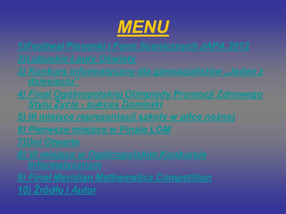 MENU 1)Festiwal Piosenki i Form Scenicznych JAPA 2012