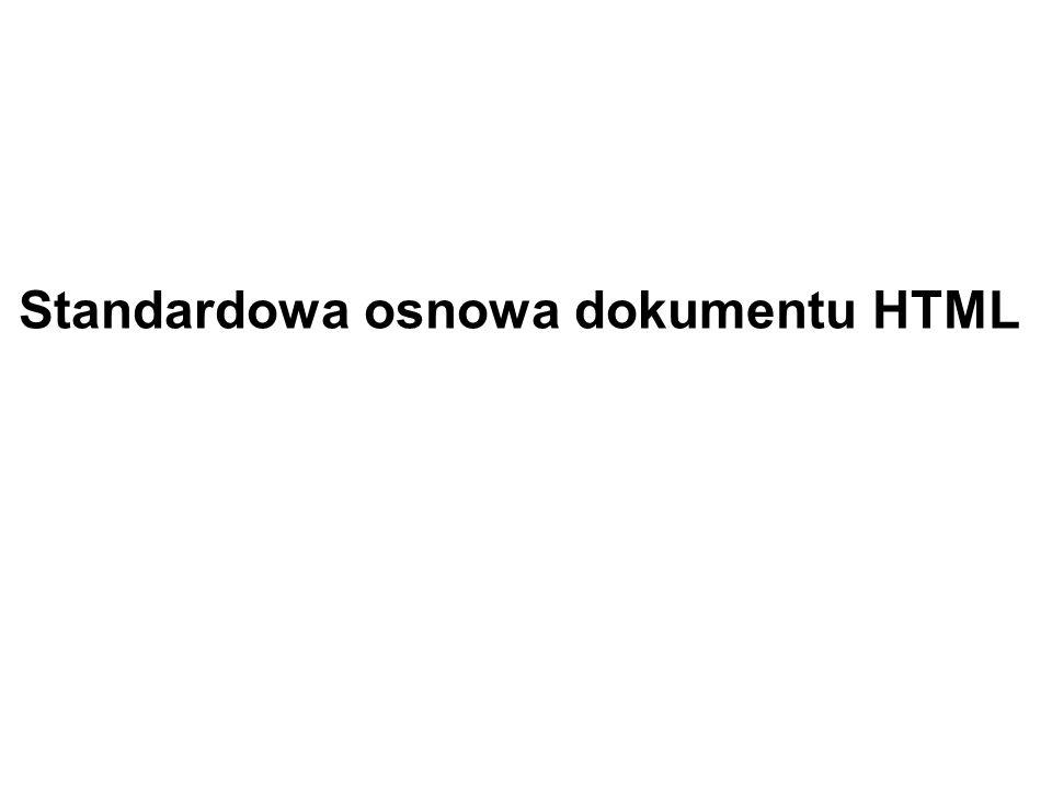 Standardowa osnowa dokumentu HTML