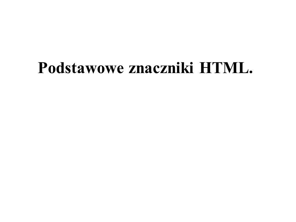 Podstawowe znaczniki HTML.
