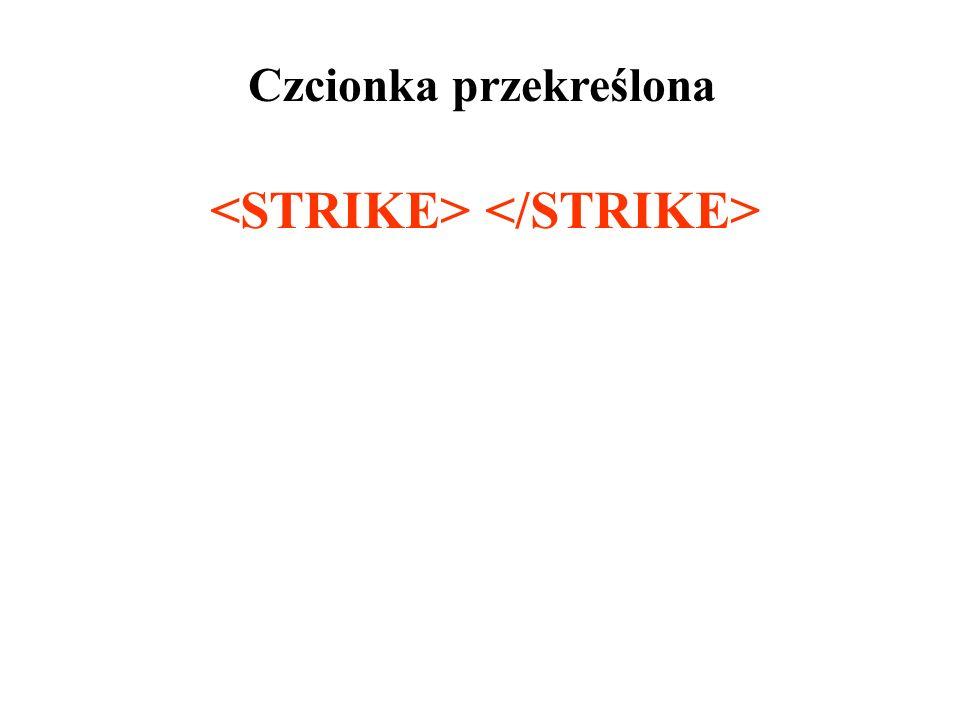 <STRIKE> </STRIKE>
