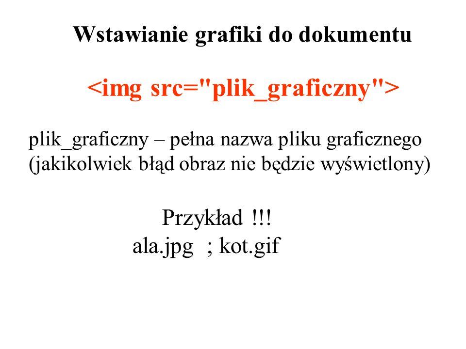 <img src= plik_graficzny >