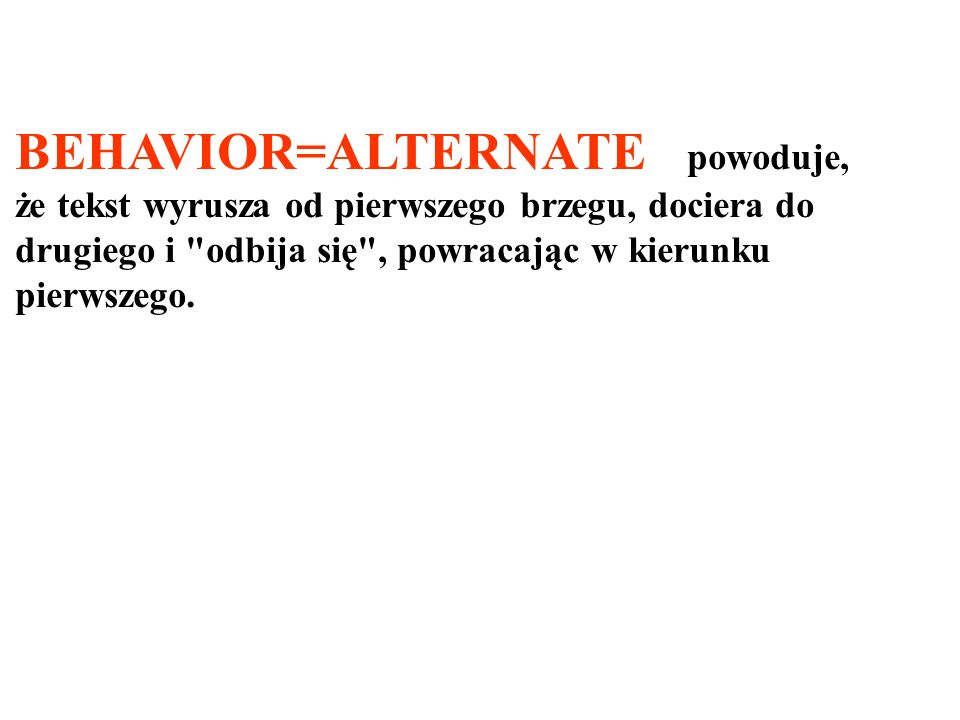 BEHAVIOR=ALTERNATE powoduje,