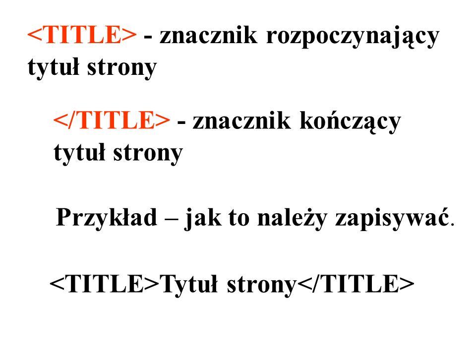 <TITLE> - znacznik rozpoczynający