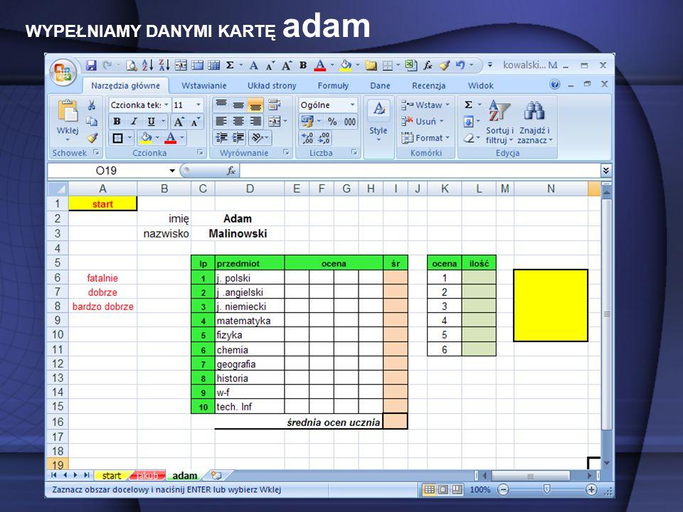 WYPEŁNIAMY DANYMI KARTĘ adam