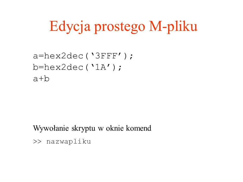 Edycja prostego M-pliku