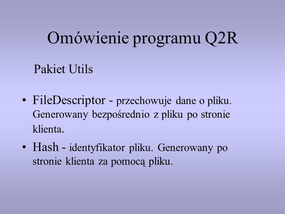 Omówienie programu Q2R Pakiet Utils