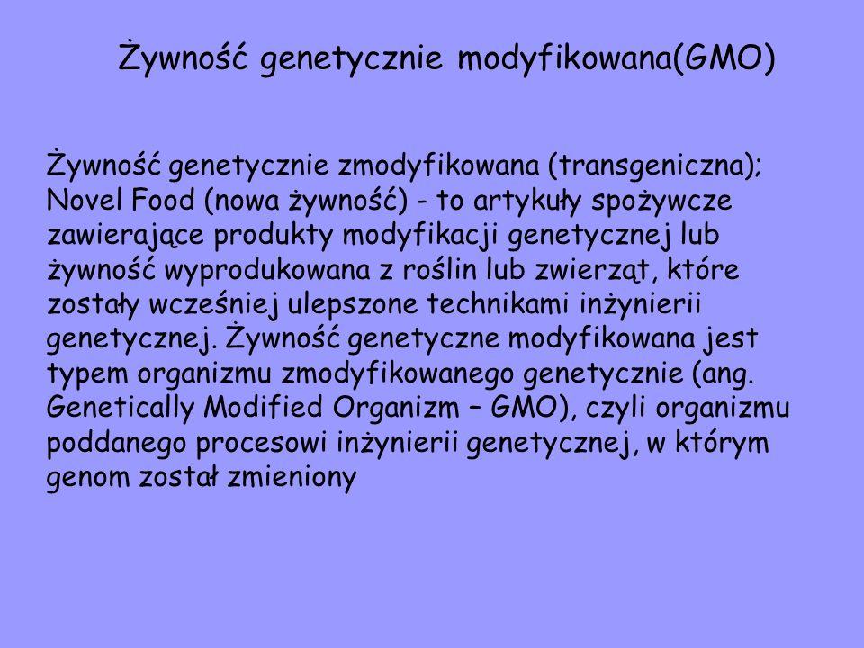 Żywność genetycznie modyfikowana(GMO)