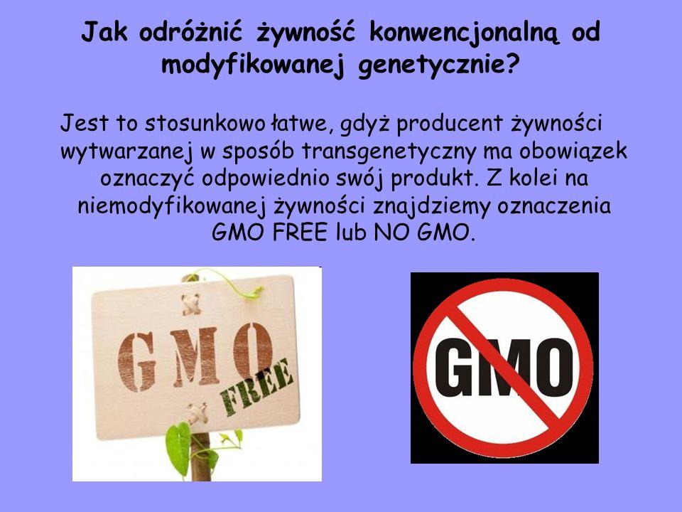 Jak odróżnić żywność konwencjonalną od modyfikowanej genetycznie