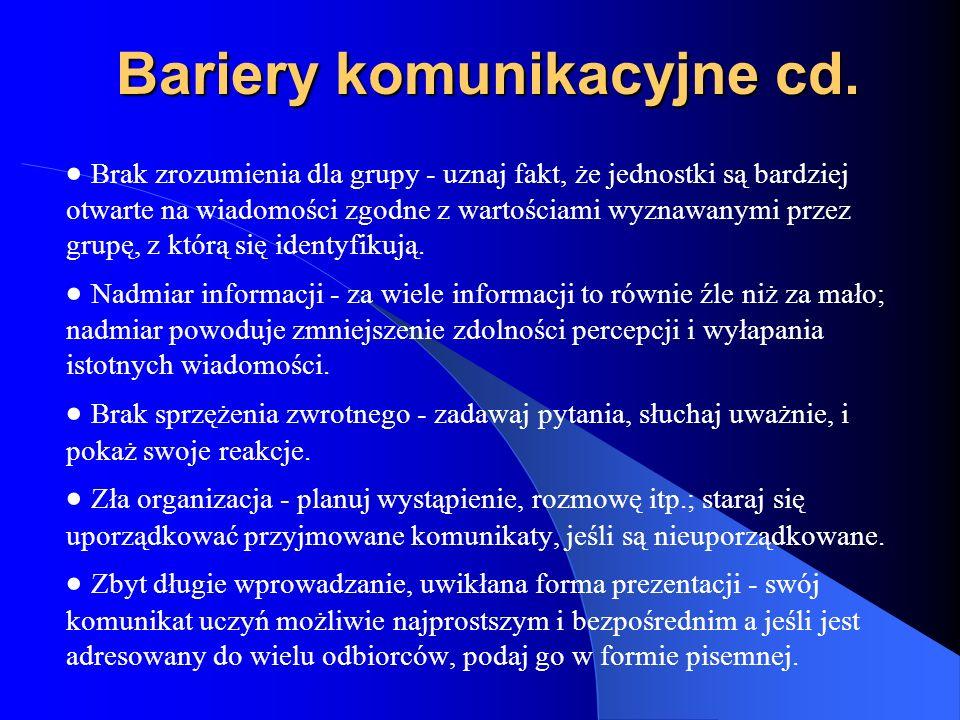 Bariery komunikacyjne cd.