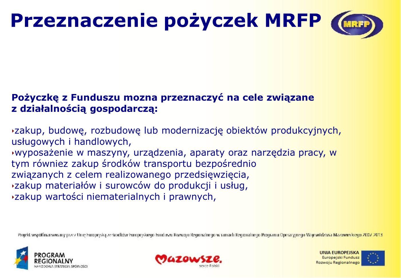 Przeznaczenie pożyczek MRFP