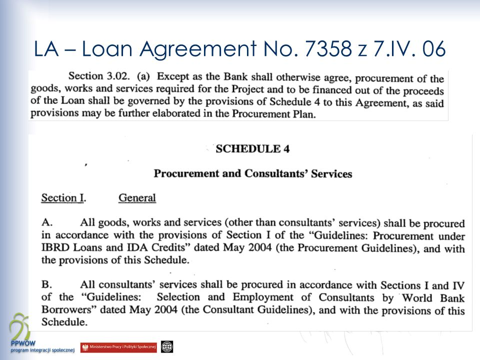 LA – Loan Agreement No. 7358 z 7.IV. 06
