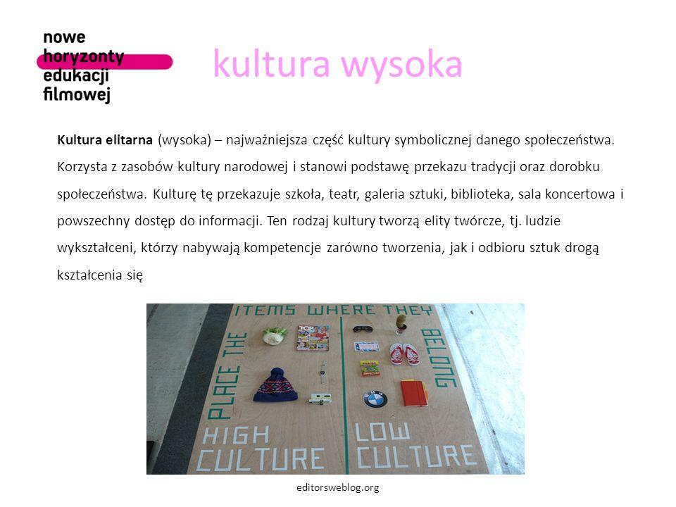 kultura wysoka Kultura elitarna (wysoka) – najważniejsza część kultury symbolicznej danego społeczeństwa.