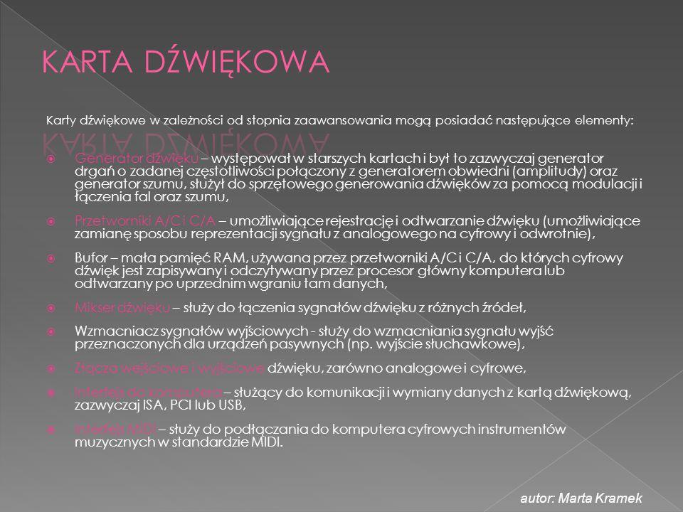 KARTA DŹWIĘKOWA Karty dźwiękowe w zależności od stopnia zaawansowania mogą posiadać następujące elementy: