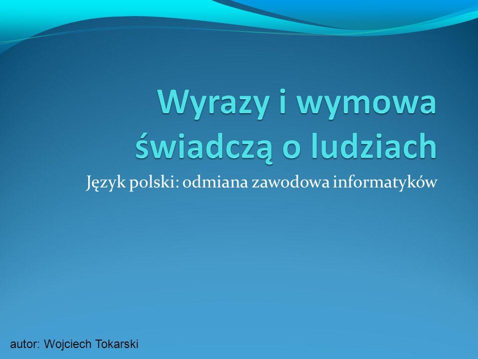 Język polski: odmiana zawodowa informatyków