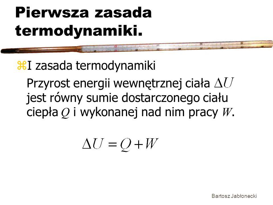 Pierwsza zasada termodynamiki.