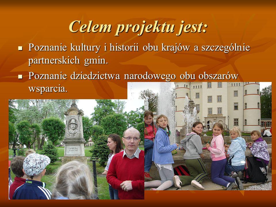 Celem projektu jest: Poznanie kultury i historii obu krajów a szczególnie partnerskich gmin.