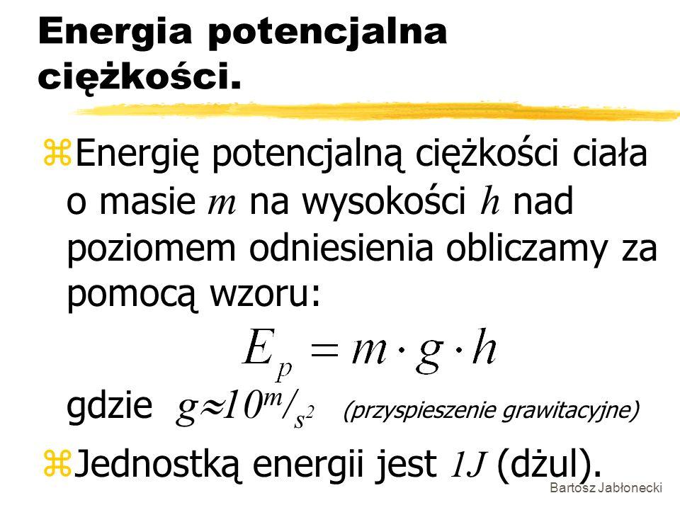 Energia potencjalna ciężkości.