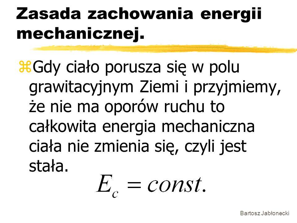 Zasada zachowania energii mechanicznej.