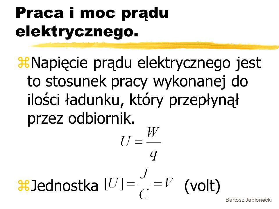 Praca i moc prądu elektrycznego.