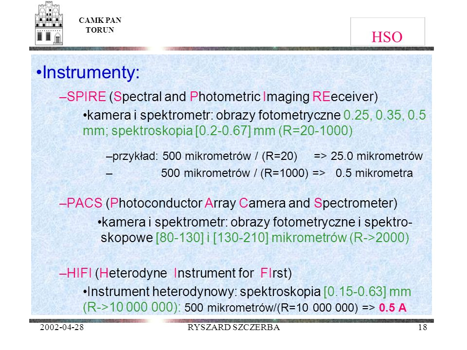 Instrumenty: HSO SPIRE (Spectral and Photometric Imaging REeceiver)