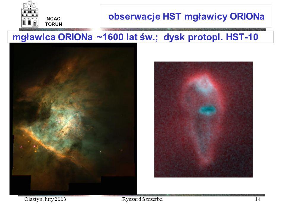 mgławica ORIONa ~1600 lat św.; dysk protopl. HST-10