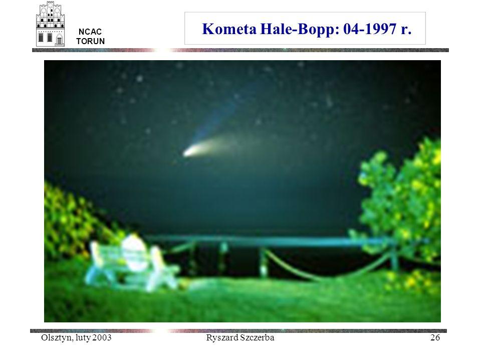 Kometa Hale-Bopp: 04-1997 r. Olsztyn, luty 2003 Ryszard Szczerba