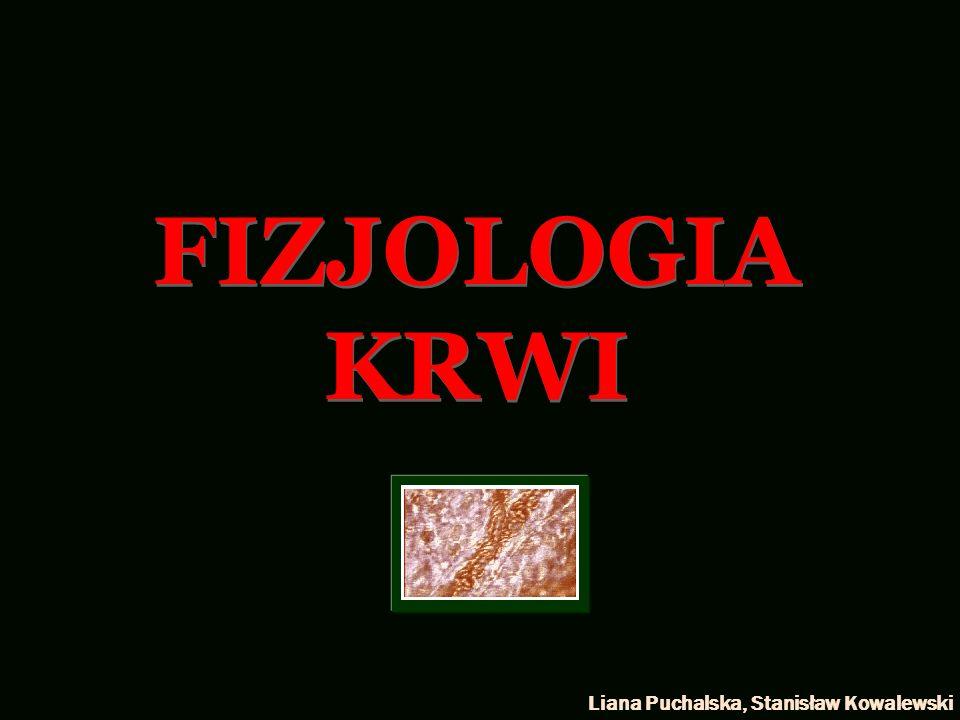 FIZJOLOGIA KRWI Liana Puchalska, Stanisław Kowalewski