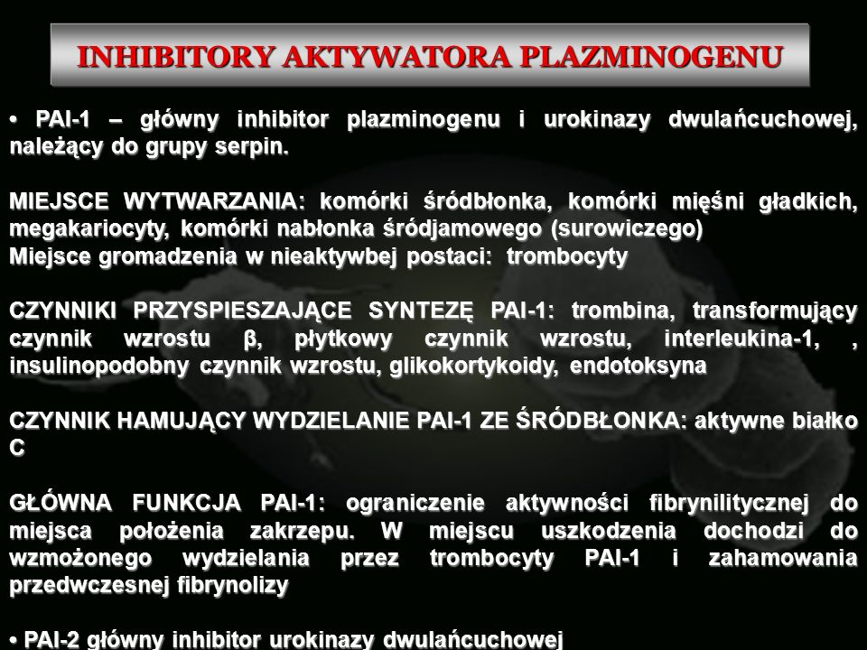 INHIBITORY AKTYWATORA PLAZMINOGENU