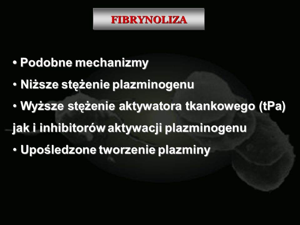 Niższe stężenie plazminogenu