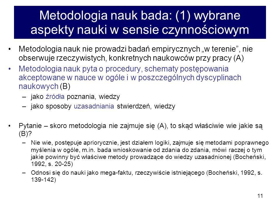 Metodologia nauk bada: (1) wybrane aspekty nauki w sensie czynnościowym