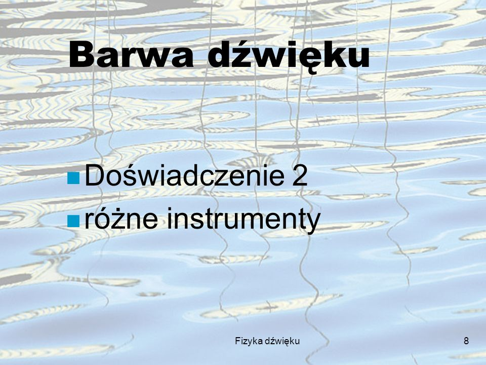 Barwa dźwięku Doświadczenie 2 różne instrumenty Fizyka dźwięku