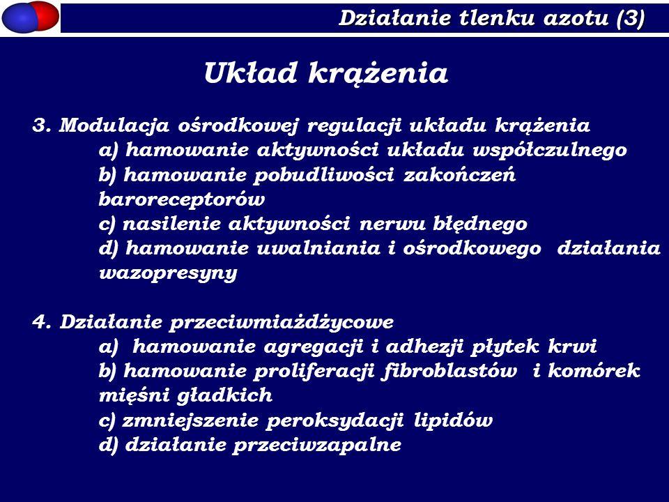 Układ krążenia Działanie tlenku azotu (3)
