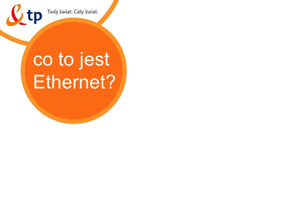 co to jest Ethernet miejski Ethernet tp