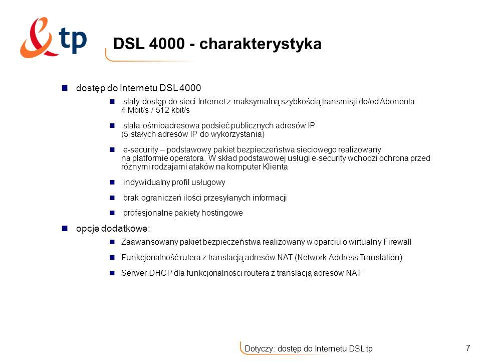 DSL 4000 - charakterystyka dostęp do Internetu DSL 4000