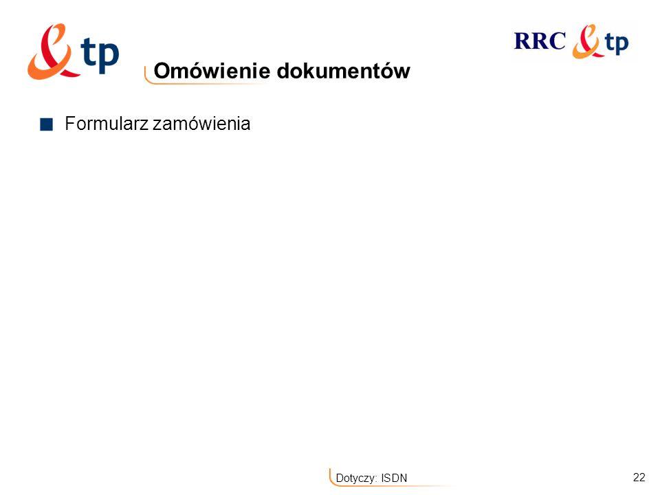 Omówienie dokumentów Formularz zamówienia Dotyczy: ISDN